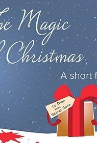 The Magic of Christmas (2015)