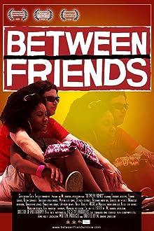 Between Friends (II) (2012)