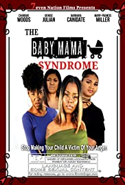 The baby Mama Syndrome Poster