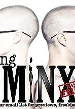 Being MiNX