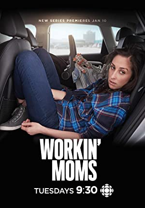 Workin' Moms - Mon TV