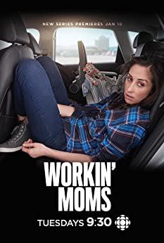 Workin' Moms (2017-)