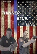 Thinner Blue Line