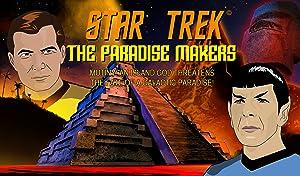 Star Trek: The Paradise Makers