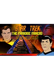 Star Trek: The Paradise Makers