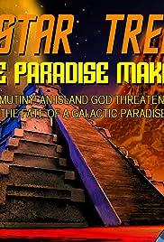 Star Trek: The Paradise Makers Poster