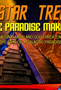 Primary photo for Star Trek: The Paradise Makers
