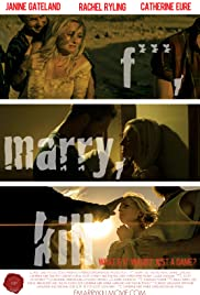 F***, Marry, Kill Poster