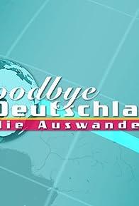 Primary photo for Goodbye Deutschland! - Die Auswanderer