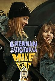 Brennan & Victoria Make Rent Poster