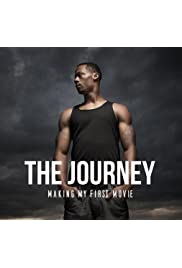 The Journey: Making My First Movie