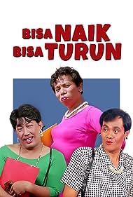 Bisa Naik Bisa Turun (1991)