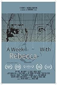 A Week with Rebecca (2020)