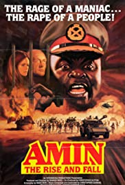 Amin: The Rise and Fall(1981) Poster - Movie Forum, Cast, Reviews