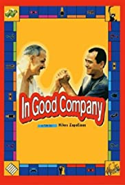 In Good Company(2000) Poster - Movie Forum, Cast, Reviews