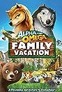Alpha and Omega 5: Family Vacation