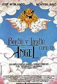Bueno y tierno como un ángel Poster