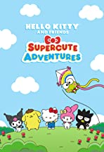 Hello Kitty and Friends Supercute Adventures
