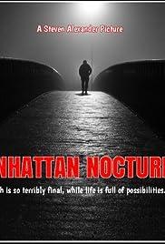 Manhattan Nocturne Poster - Movie Forum, Cast, Reviews