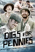 Digs for Pennies