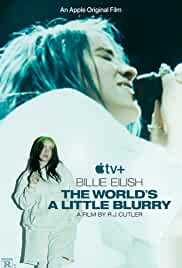 Billie Eilish: The World's a Little Blurry (2021) HDRip English Movie Watch Online Free