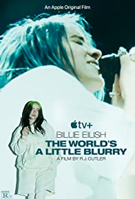 Primary photo for Billie Eilish: The World's a Little Blurry