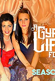 A Gypsy Life for Me (2010)