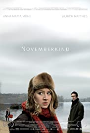 Novemberkind(2008) Poster - Movie Forum, Cast, Reviews