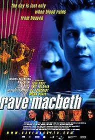 Rave Macbeth (2001) Poster - Movie Forum, Cast, Reviews