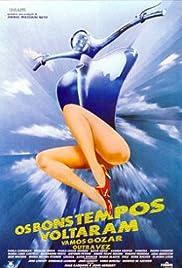 ##SITE## DOWNLOAD Os Bons Tempos Voltaram: Vamos Gozar Outra Vez () ONLINE PUTLOCKER FREE
