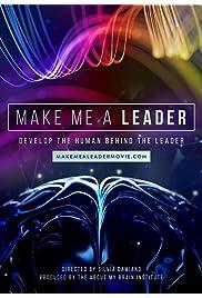 Make Me A Leader