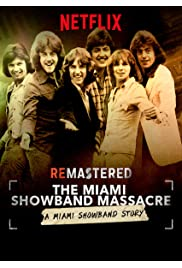 Watch ReMastered: The Miami Showband Massacre 2019 Movie | ReMastered: The Miami Showband Massacre Movie | Watch Full ReMastered: The Miami Showband Massacre Movie