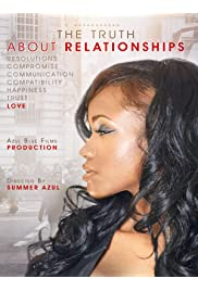 The Truth About Relationships