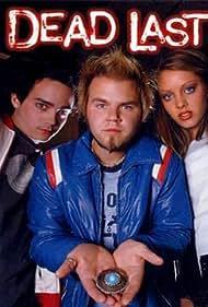 Sara Downing, Tyler Labine, and Birkett Turton in Dead Last (2001)