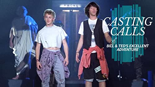 Who Was Almost Cast in 'Bill & Ted's Excellent Adventure'?