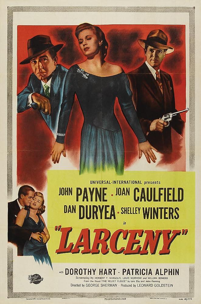 Shelley Winters, Dan Duryea, Joan Caulfield, and John Payne in Larceny (1948)