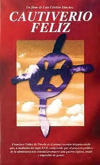 Cautiverio Feliz (1998)