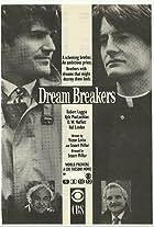 Dream Breakers