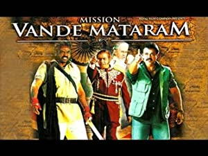 Mission Vande Mataram movie, song and  lyrics