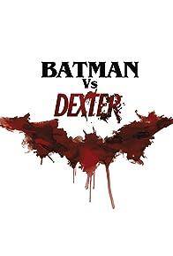 Primary photo for Crossing Over: Batman Meets Dexter