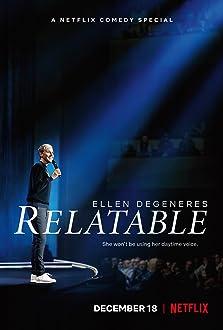 Ellen DeGeneres: Relatable (2018 TV Special)