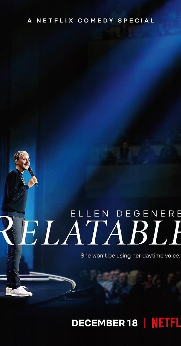 Ellen DeGeneres: Relatable (2018) - IMDb