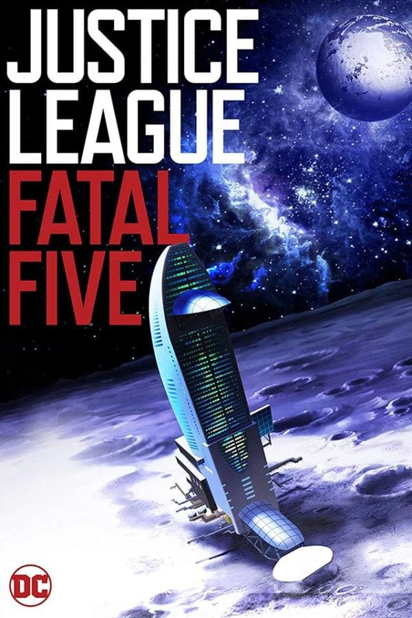 JUSTICE LEAGUE VS. THE FATAL FIVE (2019) online
