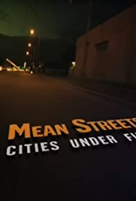 Primary photo for Mean Streets: Cities Under Fire