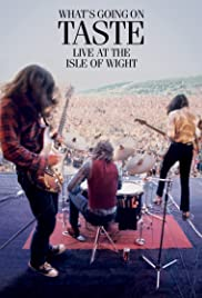 Taste: What's Going on - Live at the Isle of Wight 1970 Poster