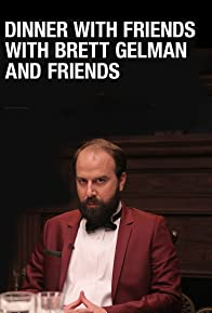Primary photo for Dinner with Friends with Brett Gelman and Friends