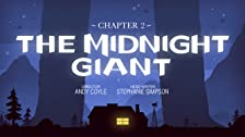 Chapter 2: The Midnight Giant