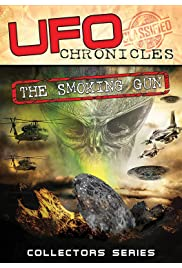 UFO Chronicles: The Smoking Gun