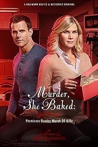 Best new movie to watch Murder, She Baked: Just Desserts [1280x720p]