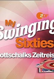 My Swinging Sixties - Gottschalks Zeitreise Poster